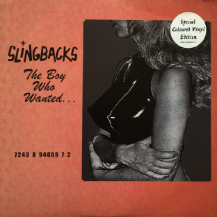 "Slingbacks - The Boy Who Wanted... (7"") (Pale Pink Vinyl) (EX/VG)"